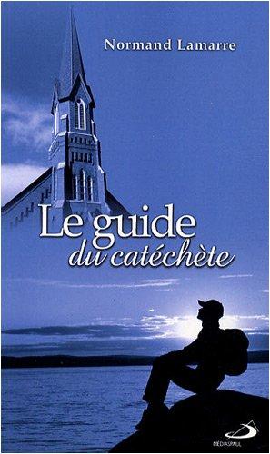le guide du catéchète