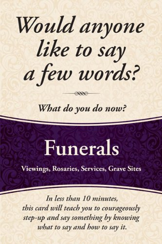 Would anyone like to say a few words at a Funeral?