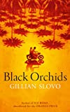 Gillian Slovo Black Orchids