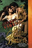 Secret Fires: The Wild One