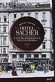 Hotel Sacher. L'ultima festa della vecchia Europa
