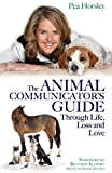 img - for Animal Communicator's Guide Through Life, Loss and Love, The book / textbook / text book