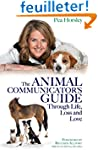 Animal Communicator's Guide Through L...