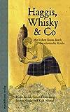 Haggis, Whisky & Co: Mit Robert Burns durch die schottische Küche