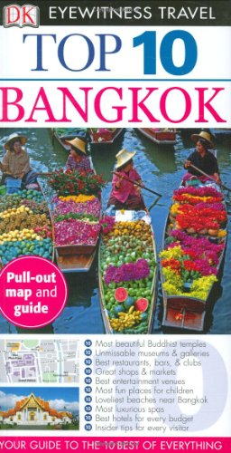 Top 10 Bangkok (Eyewitness Top 10 Travel Guides)