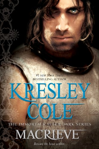 MacRieve (Immortals After Dark) by Kresley Cole