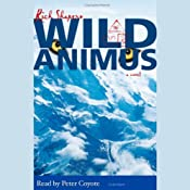Wild Animus: A Novel | [Rich Shapero]