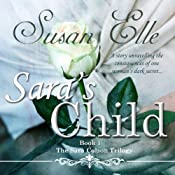 Sara's Child: The Sara Colson Trilogy - Book 1 | Susan Elle
