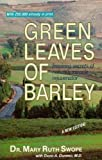 Green Leaves of Barley