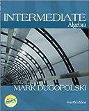 Annotated Instructor's Edition to Accompany Intermediate Algebra (0072546476) by Dugopolski