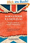 Born Under a Union Flag: Rangers, the...