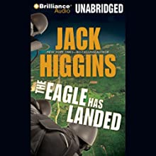 The Eagle Has Landed: Liam Devlin, Book 1 (       UNABRIDGED) by Jack Higgins Narrated by Michael Page