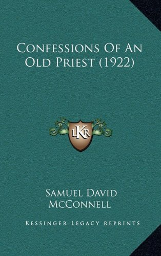 Confessions of an Old Priest (1922)