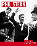 Phil Stern:  A Life's Work (1576871886) by Phil Stern