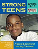 img - for Strong Teens - Grades 9-12: A Social and Emotional Learning Curriculum (Strong Kids Curricula) book / textbook / text book