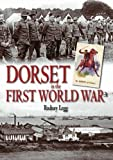 img - for Dorset in the First World War book / textbook / text book