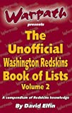 img - for The Unofficial Washington Redskins Book of List Vol. 2 First edition by David Elfin (2009) Paperback book / textbook / text book