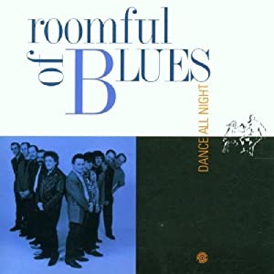 Roomful Of Blues Dance All Night By Roomful Of Blues