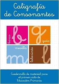 LIBROS DE CALIGRAFIA DE CONSONANTES: 9788496493735: Amazon