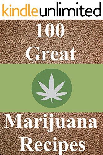 100 Great Marijuana Recipes
