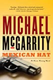 Mexican Hat: A Kevin Kerney Novel (Kevin Kerney Novels) (0393333981) by McGarrity, Michael