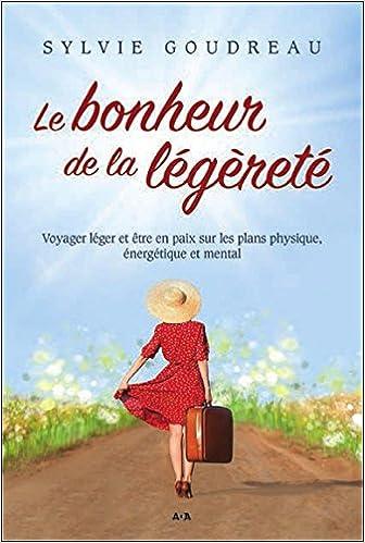 Sylvie Goudreau - Le bonheur de légèreté (2016)