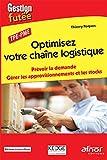 Optimisez votre chaîne logistique