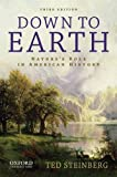 img - for Down to Earth: Nature's Role in American History book / textbook / text book