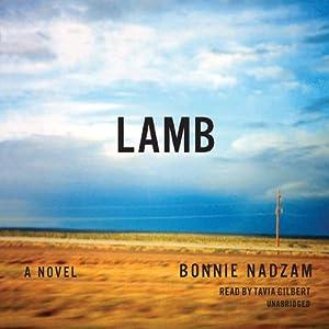 Lamb: A Novel   [Bonnie Nadzam]