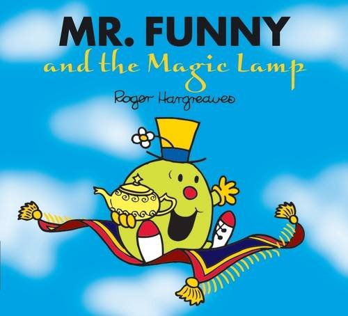 Mr. Funny and the Magic Lamp (Mr. Men & Little Miss Magic)