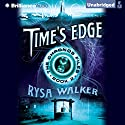 Time's Edge: The Chronos Files, Book 2 (       UNABRIDGED) by Rysa Walker Narrated by Kate Rudd