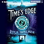 Time's Edge: The Chronos Files, Book 2 | Rysa Walker