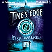 Time's Edge: The Chronos Files, Book 2 | [Rysa Walker]
