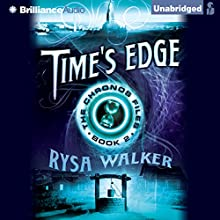 Time's Edge: The Chronos Files, Book 2 Audiobook by Rysa Walker Narrated by Kate Rudd