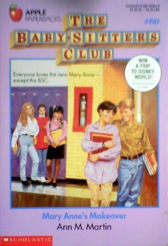 Mary Anne's Makeover (The Baby-Sitters Club, No. 60)