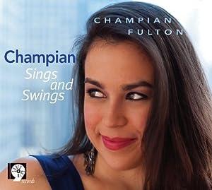 Champian Sings And Swings