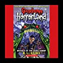 Goosebumps HorrorLand, Book 1: Revenge of the Living Dummy (       UNABRIDGED) by R. L. Stine Narrated by Alissa Hunnicutt