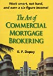 The Art of Commercial Mortgage Brokering