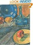 Santa Fe Kitchens: Delicious Recipes...