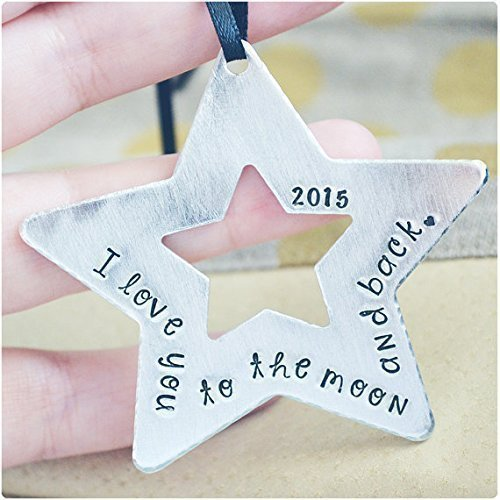 I Love You to the Moon and Back Ornament - Personalized Christmas 2016 Star Ornament - Hand Stamped