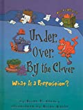 Under, Over, by the Clover: What Is a Preposition? (Words Are CATegorical (Pb)) (0756968852) by Cleary, Brian P.