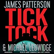 Tick Tock: Michael Bennett, Book 4 | [James Patterson, Michael Ledwidge]