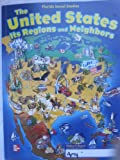 img - for The United States Its Regions and Neighbors Student Edition book / textbook / text book