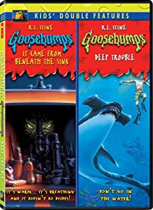 Goosebumps: It Came Deep from Beneath the Sink/Deep Trouble