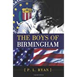The Boys of Birmingham ~ P. L. Ryan