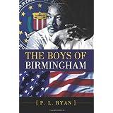 The Boys of Birmingham ~ P. L. Ryan