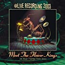Meet The Flower Kings - A Live Recording 2003