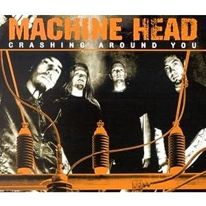 machine crashing around you