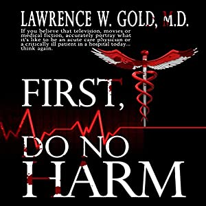 First, Do No Harm Audiobook