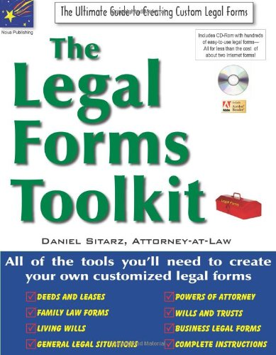 The Legal Forms Toolkit: All the Tools You'll Need to Create Your Own Customized Legal Forms